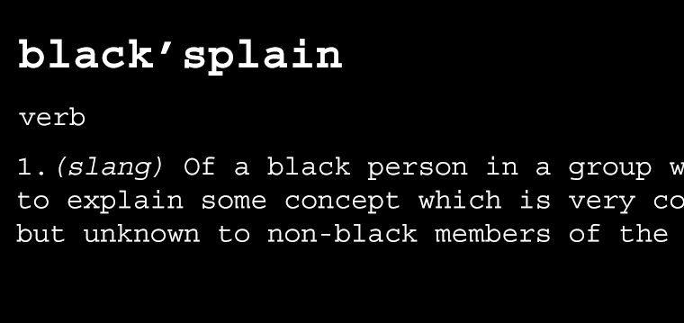 WTF: Blacksplain definition